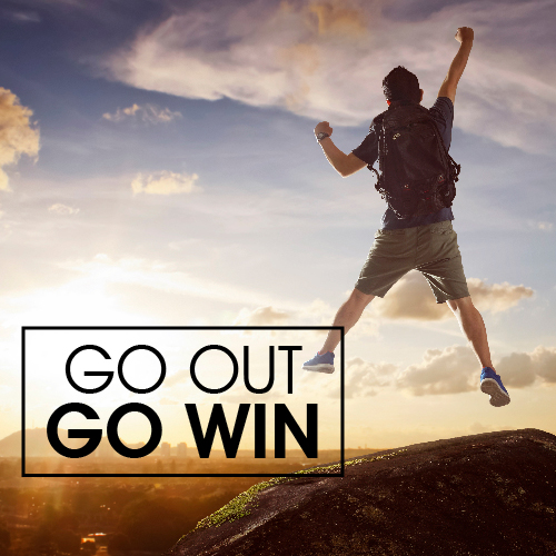 Go Out. Go Win!