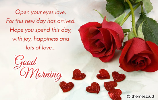 Open Your Eyes Love... Good Morning!