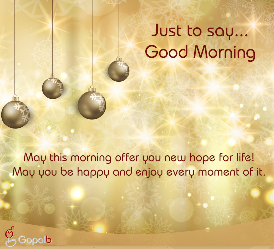 Good Morning & Warm Wishes...