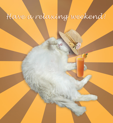 Have A Relaxing Weekend!