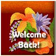 Warm Welcome Back Message!
