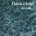 This Is A Letter To You.