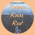 Release, Relax, Rest.