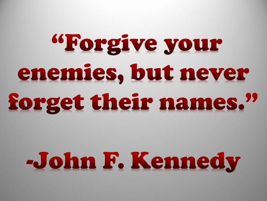 Forgiveness, JFK Way.
