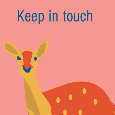 Keep In Touch Deer.