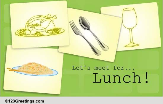 you are cordially invited for lunch