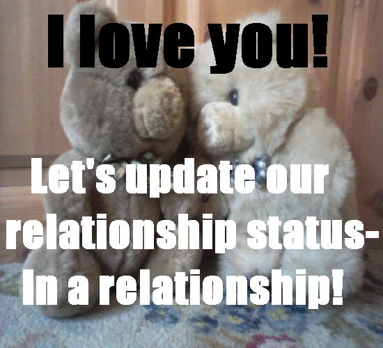 I Love U. Update Relationship Status.