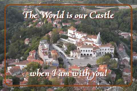 The World's Our Castle...