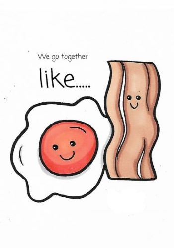 The Egg To My Bacon.