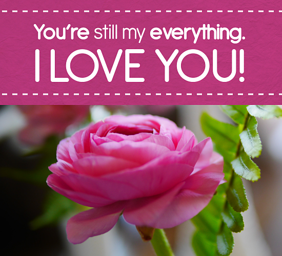 You're Still My Everything.