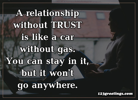 A Relationship Without Trust...