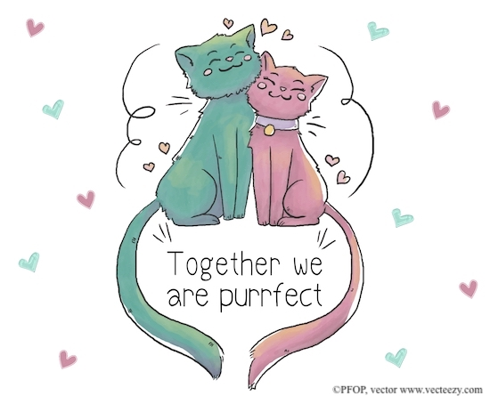 Purrrfect Together.