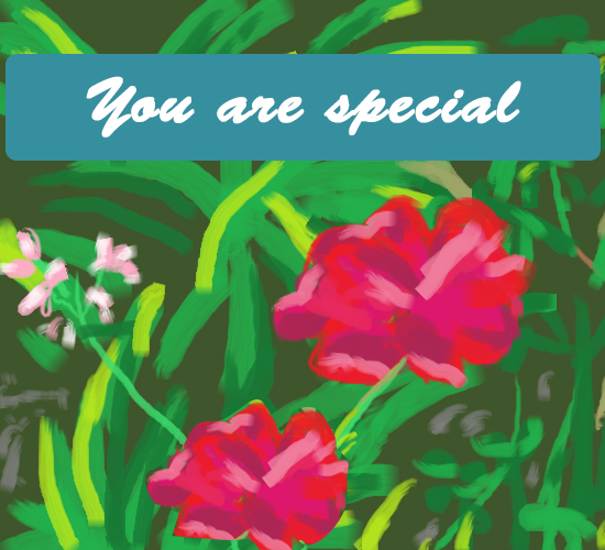 You Are Special Roses...