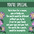 You're Special Just The Way You Are!