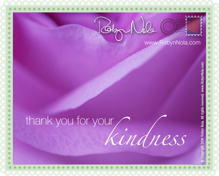 Thank You For Your Kindness. Free For Everyone eCards ...