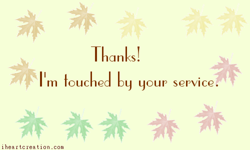 Touched By Your Service.