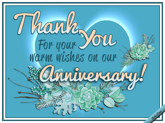 Warm Anniversary Wishes.